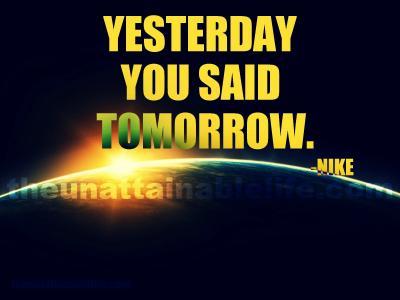 昨天你说明天。